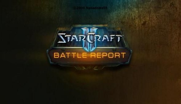 STARCRAFT 2 - Battle Reports